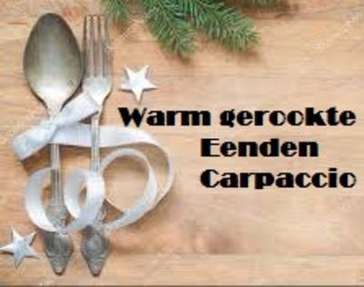 Warm gerookte Eenden Carpaccio-bestelbaar, 23 & 24 dec. op te halen
