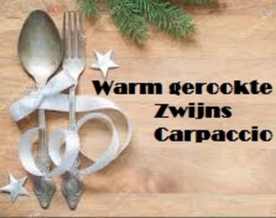Warm gerookte Zwijns Carpaccio-bestelbaar, 23 & 24 dec. op te halen